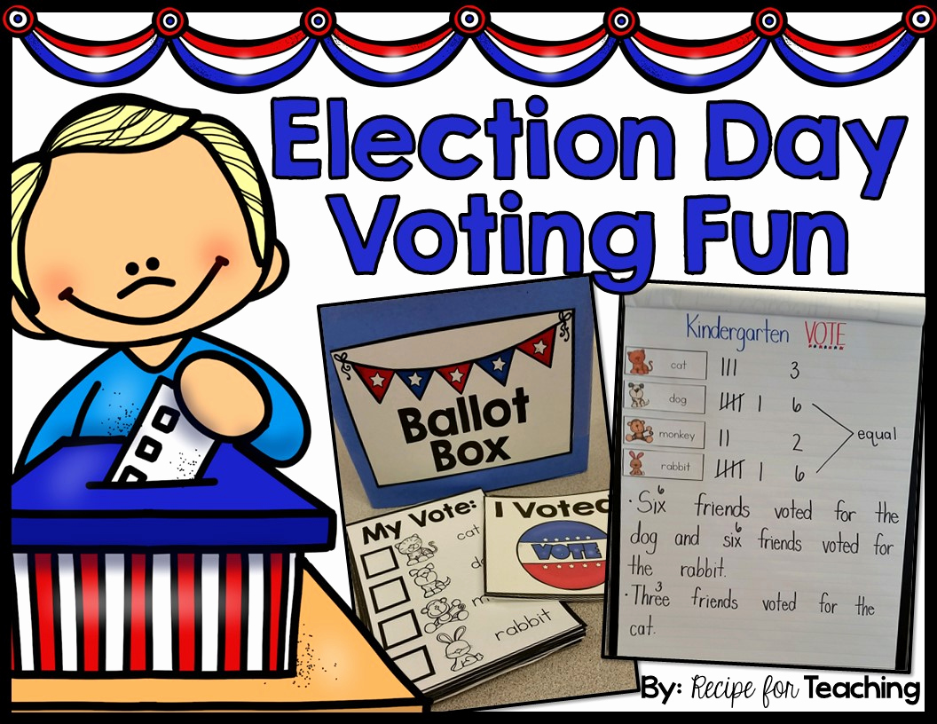Election Day Worksheets Elegant Election Day Voting Fun for Kindergarten Recipe for Teaching