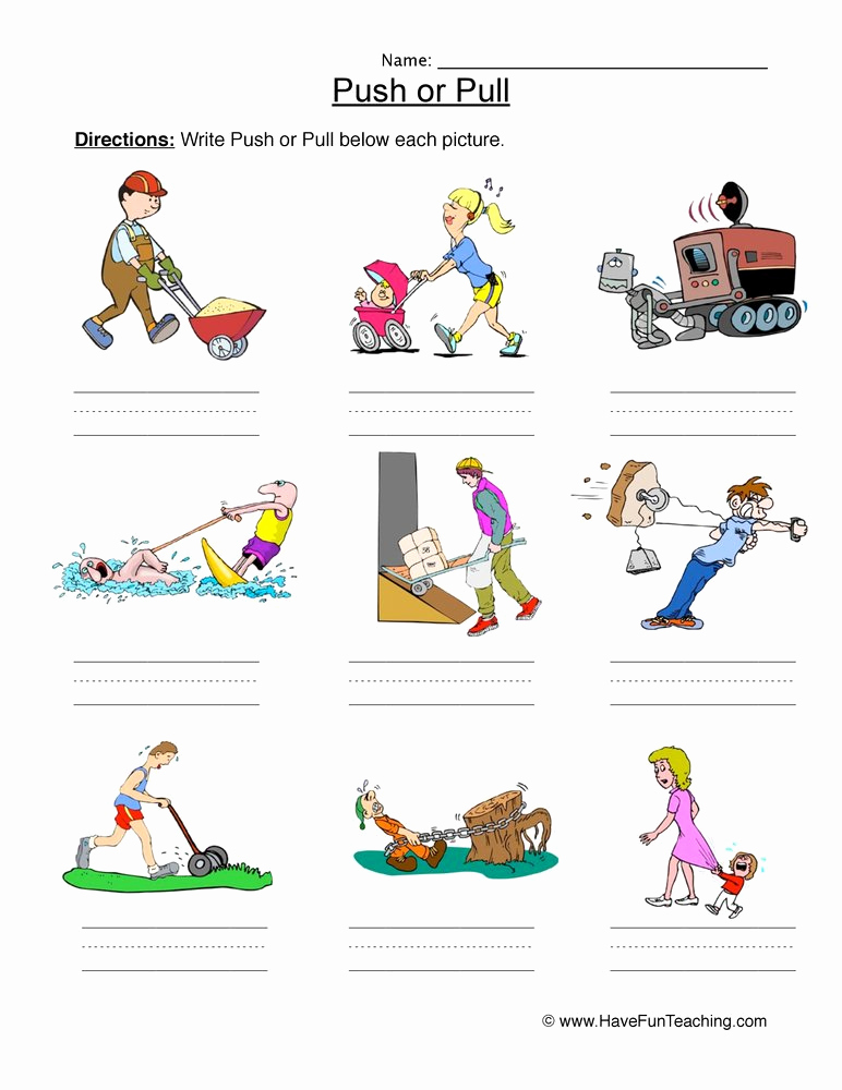Force and Motion Printable Worksheets Beautiful Push or Pull force Worksheet • Have Fun Teaching