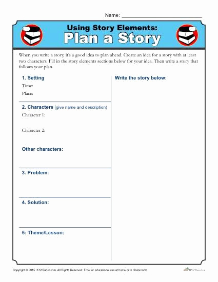 Story Elements Worksheets 2nd Grade Lovely Using Story Elements Plan A Story