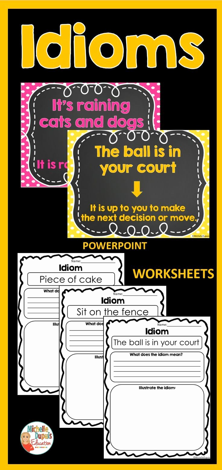 Super Teacher Worksheets Idioms Awesome Idiom Worksheets and Powerpoint In 2020